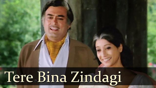 Tere Bina Zindagi Se koi song lyrics