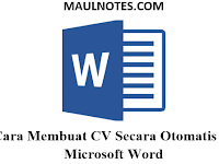Cara Membuat CV Secara Otomatis Di Microsoft Word