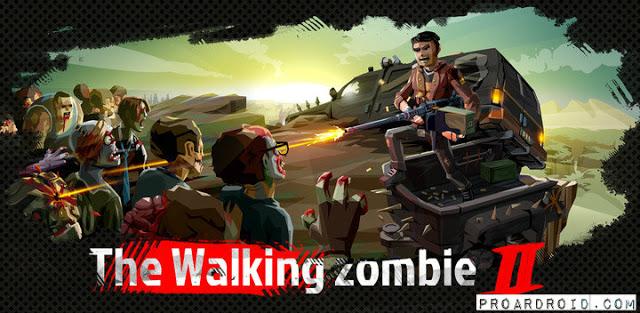 لعبة الزومبي والبقاء على قيد الحياة The Walking Zombie 2: Zombie shooter النسخة المهكرة