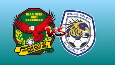 Live Streaming Kedah vs PJ City FC Liga Super 26.6.2019