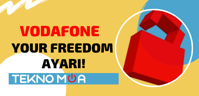 VODAFONE | YOUR FREEDOM - YENİ AYAR (2019)!
