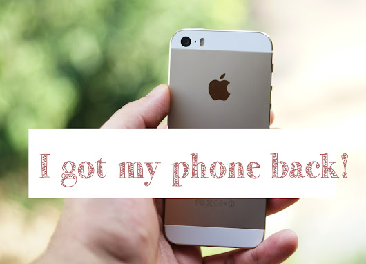 The Fickle Berry - a personal blog: I got my phone back!