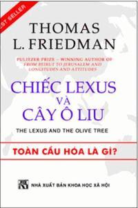 Chiếc Lexus Và Cây Ô Liu - Thomas L. Friedman