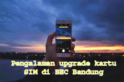 pengalaman-upgrade-kartu-sim-di-bec-kota-bandung-notes-asher