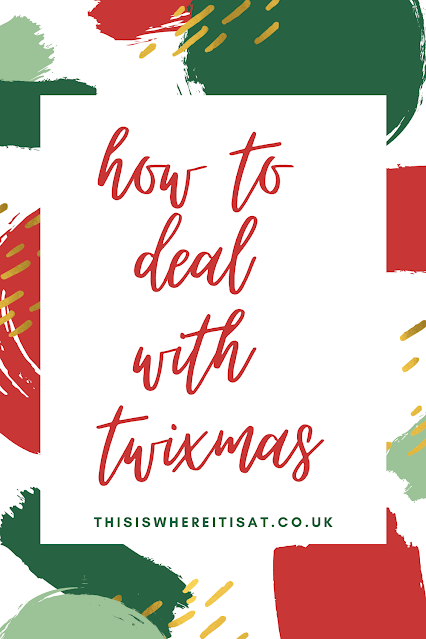 How to deal with Twixmas