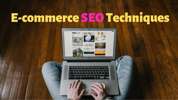 E-commerce SEO Techniques