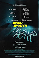 The Haunted Hotel 2021 Dual Audio Hindi [Fan Dubbed] 720p HDRip