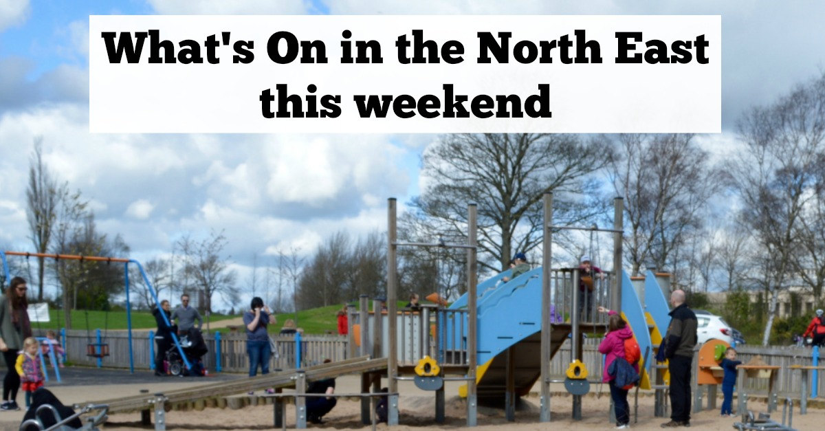 What's On in the North East for Families & Children | 24th & 25th June 2017