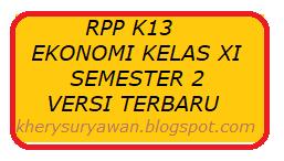 File Pendidikan RPP k13 Ekonomi Kelas XI Semester 2 Revisi Terbaru Tahun 2019
