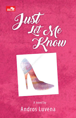 Just Let Me Know by Andros Luvena Pdf