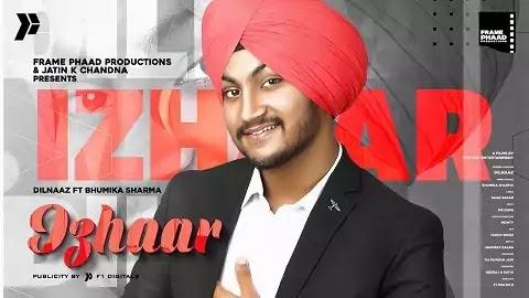 Izhaar Lyrics - Dilnaaz | Bhumika Sharma
