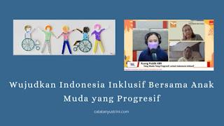 Mewujudkan Indonesia Inklusif