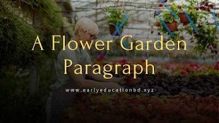 Short Paragraph on A Flower Garden Updated in 2020 | EEB