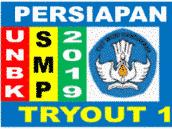 Persiapan UNBK bahasa Inggris SMP Tryout 1 tahun 2019