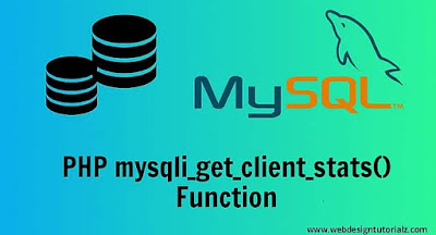 PHP mysqli_get_client_stats() Function
