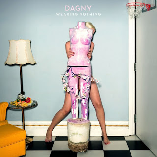 Dagny – Wearing Nothing