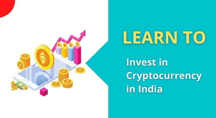 How to Invest in Cryptocurrency in India in 2021   Guide You Need To Know
