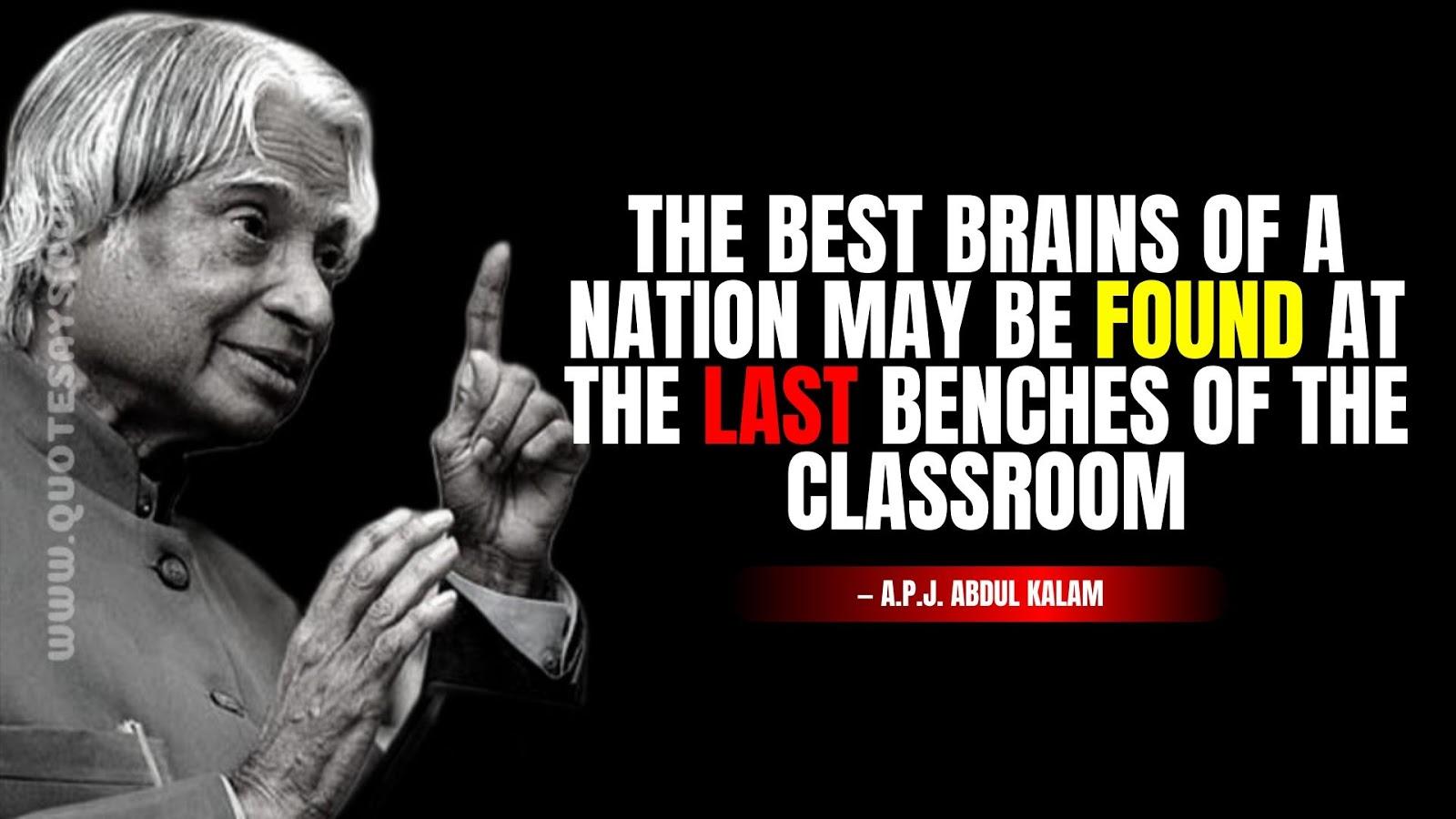 Apj Abdul Kalam Quotes about last benchers, Apj Abdul Kalam Quotes