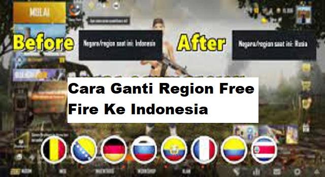 Cara Ganti Region Free Fire Ke Indonesia