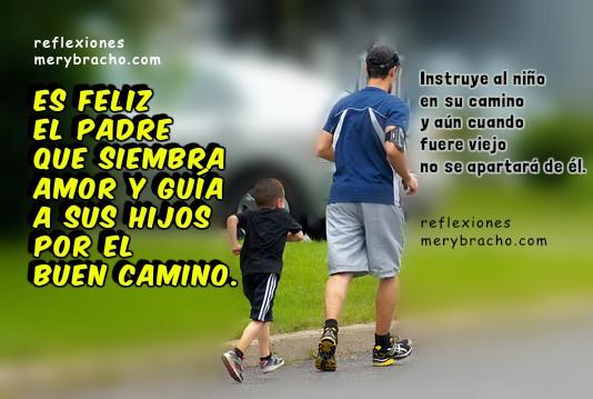 Reflexiones cortas con frases para amigos en el día del padre, imágenes con mensajes cristianos para padres por Mery Bracho