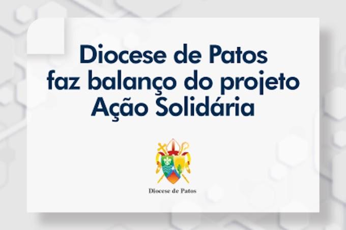 Diocese de Patos faz balanço do Projeto de Ação Solidária