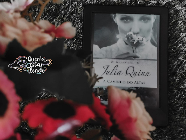Resenha: A caminho do altar - Julia Quinn