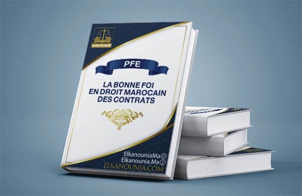 La bonne foi en droit marocain des contrats étude comparée PDF