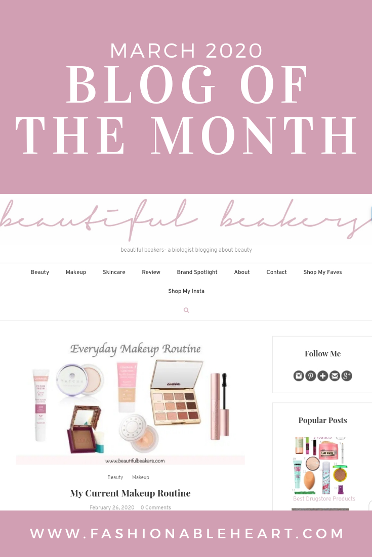 bbloggers, bblogger, beauty blog, blog of the month, featured blogger, beautiful beakers, fashionable heart