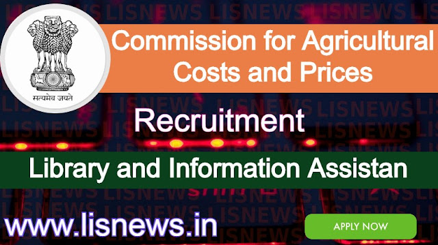 Library and Information Assistant in Commission for Agricultural Costs and Prices