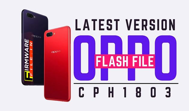 OPPO A3s CPH1803 Flash File Latest Version