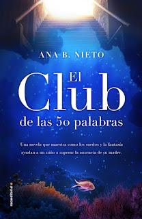 «El club de las cincuenta palabras» de Ana B. Nieto