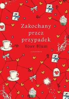 Zakochany przez przypadek - Yoav Blum