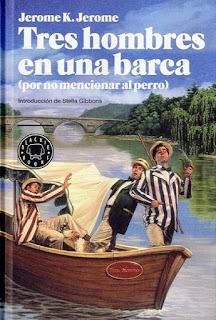 Tres hombres en una barca (por no mencionar al perro) Jerome K Jerome
