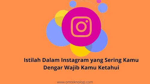 12 Istilah Dalam Instagram