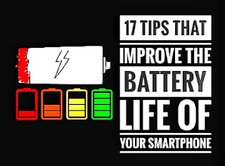 Is the battery of your smartphone drains so fast? Are there any tips to improve your smartphone's battery life? Yes, there are so many tips and here we will discuss 17 most important tips that will surely help you to improve the battery life of your smartphone.