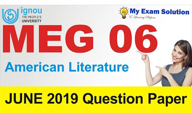 myexamsolution, MEG 06, American Literature, MEG 06 American Literature