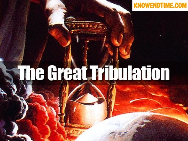 What Is The Great Tribulation That Shall Come Upon The Earth