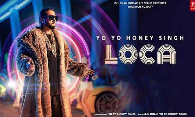 लोका  (LOCA) lyrics in hindi yo yo honey singh