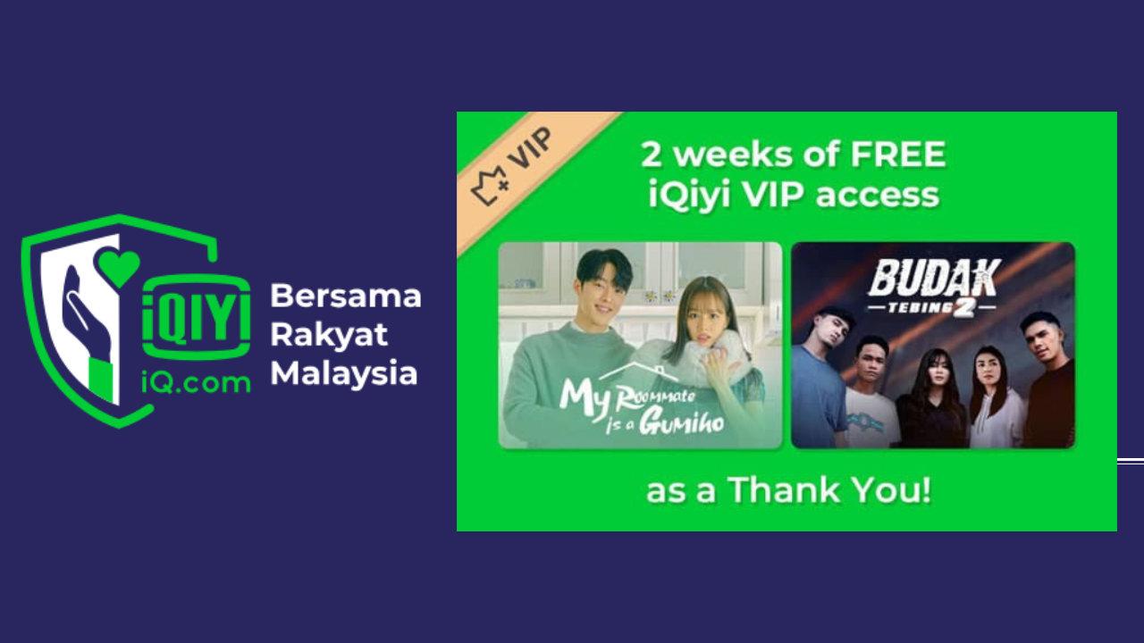 iQIYI Malaysia Nak Belanja Akaun VIP Kepada Mereka Yang Telah Mendapatkan Suntikan Vaksin
