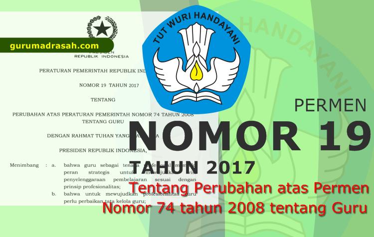 Pertaturan Pemerintah Nomor 19 Tahun 2017 Tentang Guru Guru Madrasah