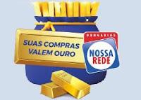 Promoção Vale Ouro Drogarias Nossa Rede drogariasnossarede.com.br/valeouro