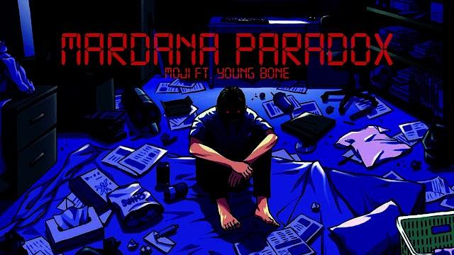 Mardana Paradox Song Lyrics   Moji Ft. Young Bone
