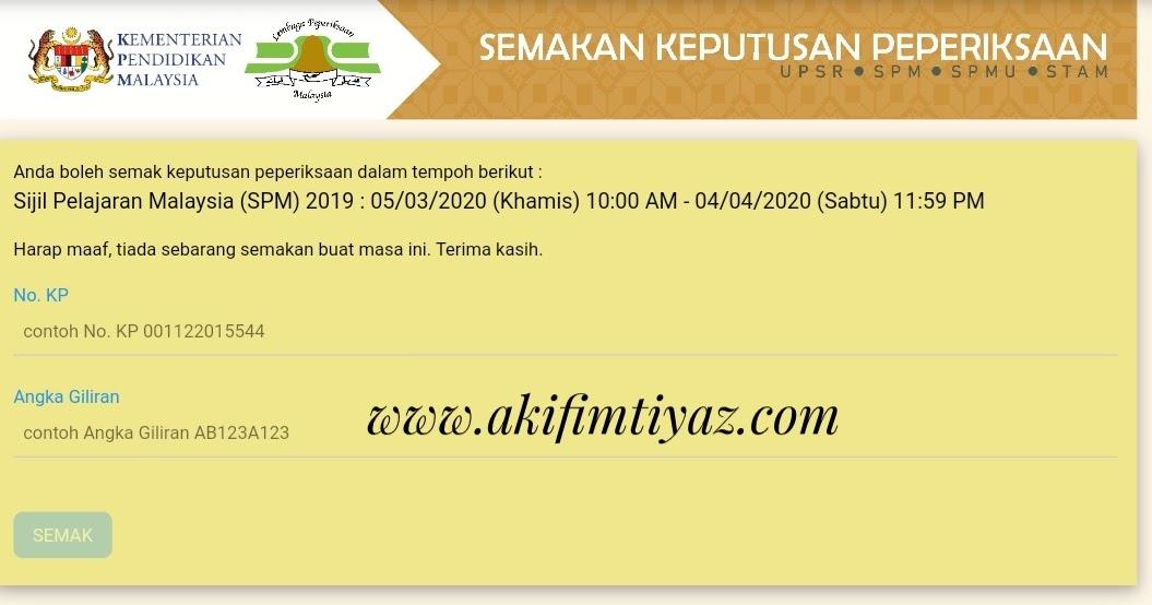 Cara Semak Keputusan Spm 2019 Secara Online 5 Mac 2020 Akif Imtiyaz