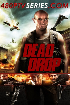 Watch Online Free Dead Drop (2013) Full Hindi Dubbed Movie Download 480p 720p Web-DL