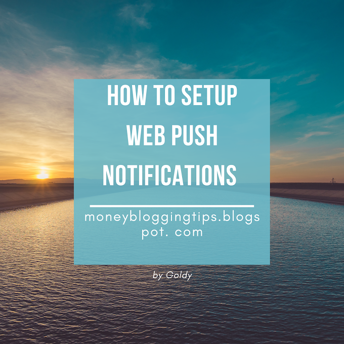 How to Set up Free web push Notifications in blogger with One Signal (in 2020)