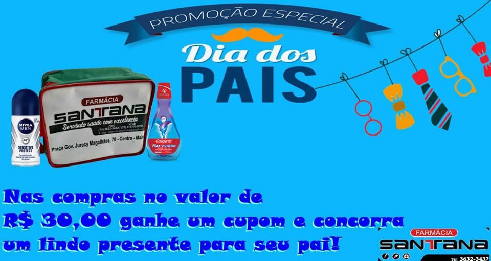 cb96b62b8 Promoção do Dia dos Pais é na Farmácia Santana, em Mairi - Agmar Rios  Notícias
