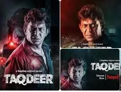 Taqdeer Web Series Review and IMDB Rating