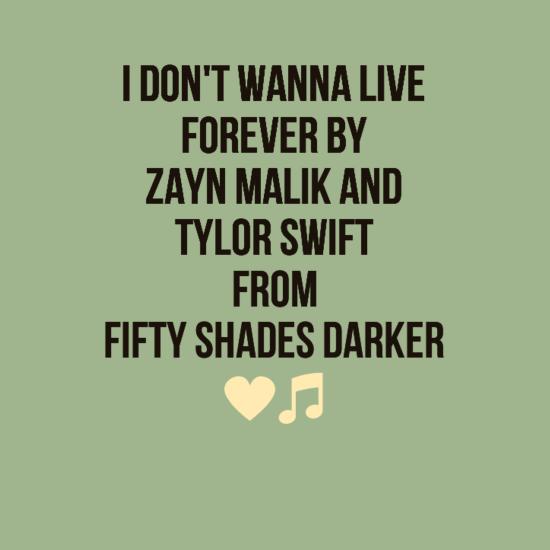 I Don't Wanna Live Forever Lyrics by Zyan Malik and Taylor