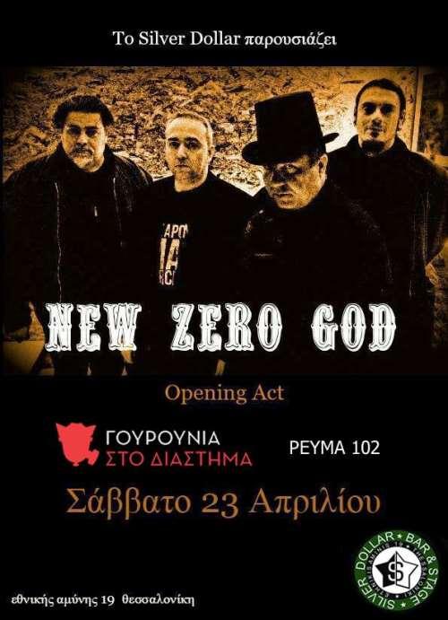 NEW ZERO GOD: Σάββατο 23 Απριλίου @ Silver Dollar
