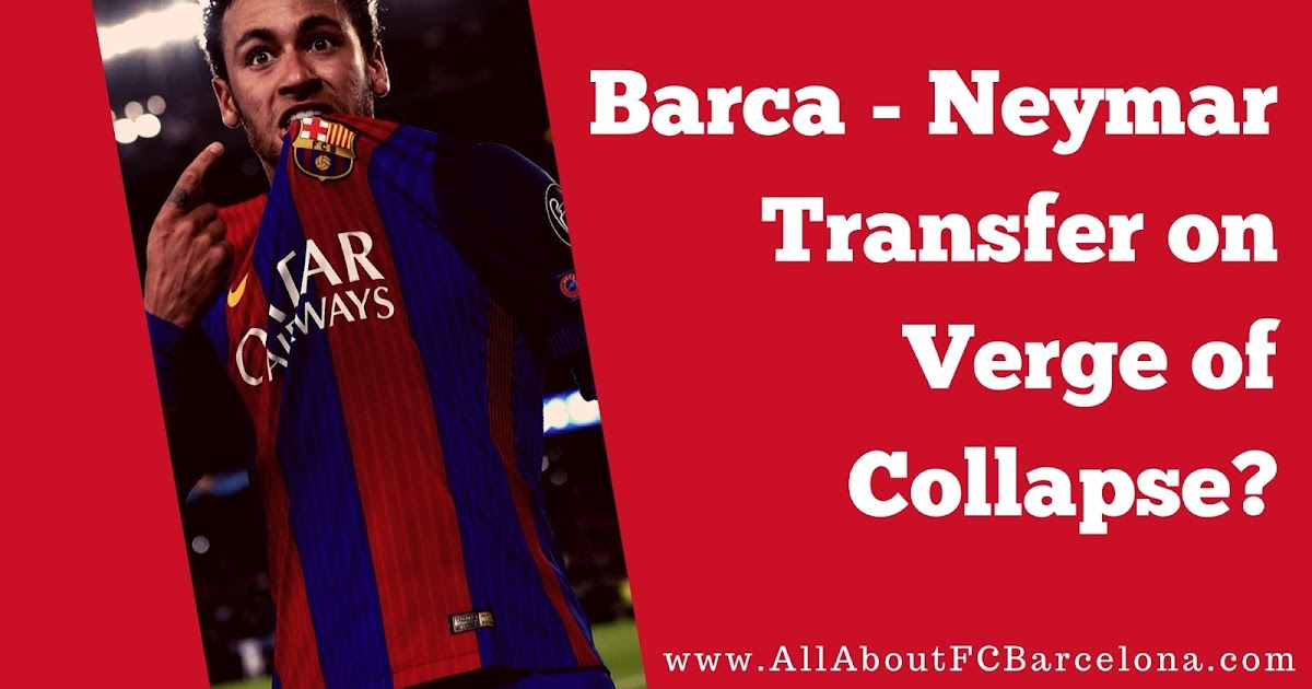 Neymar - Barcelona Transfer Saga hit Latest Road Block! Will this be Solved?
